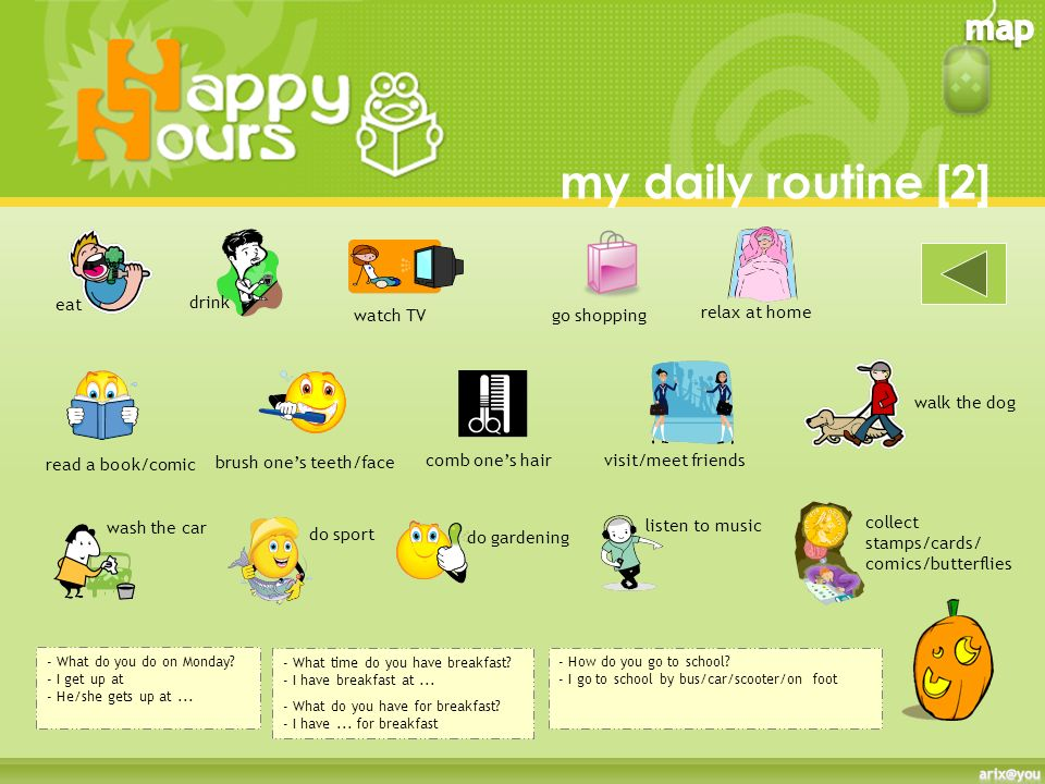 my daily routine [2] eat drink watch TV go shopping relax at home